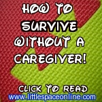 How to survive without a Caregiver